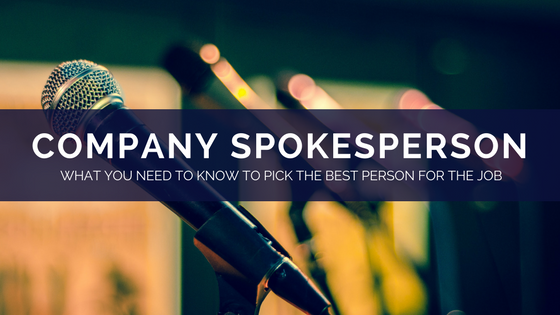 how to choose a company spokesperson