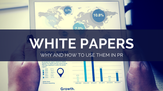 how and why to use white papers in pr