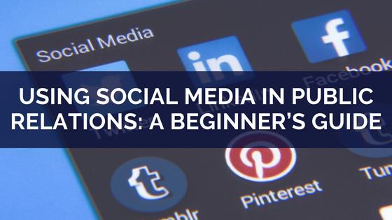 Using Social Media in Public Relations_ A Beginner's Guide (1)